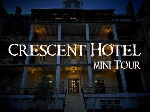 Mini Tour of the Historic Crescent Hotel in Eureka Springs, Arkansas