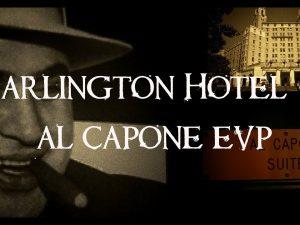 Al Capone Suite Paranormal Investigation at the historic Arlington Hotel in Hot Springs, Arkansas