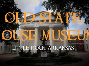 Quick Tour of the Old Statehouse Museum in Little Rock, Arkansas