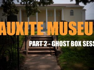 Amazing Ghost Box Session at the Bauxite Historical Association Museum Using the Necrophonic EVP App